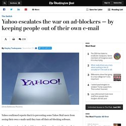 Yahoo escalates the war on ad-blockers — by keeping people out of their own e-mail