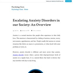 Escalating Anxiety Disorders in our Society: An Overview