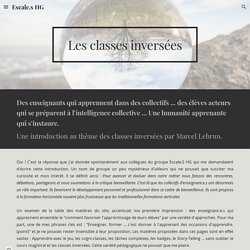 Escale.s HG - Les classes inversées