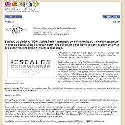 Escales Gourmandes by Sofitel