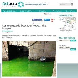 PARIS : La Défense - Suivez les travaux de l'Escalier Kowalski en temps réel