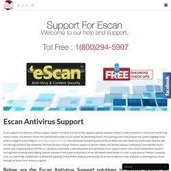 Fast Support For Escan Antivirus Toll Free:-1-800-294-5907