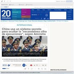 """China usa un sistema secreto para ocultar la """"escandalosa cifra de ejecuciones"""", según Amnistía"""