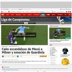 Caño escandaloso de Messi a Milner y emoción de Guardiola