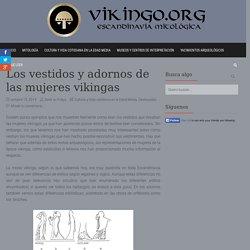 Los vestidos y adornos de las mujeres vikingas - Vikingo.org-Escandinavia mitológica