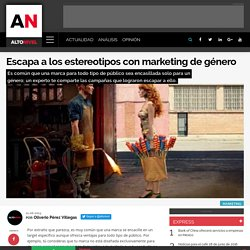 Escapa a los estereotipos con marketing de género