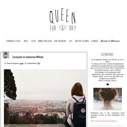 Queen For A Day - Blog mariage