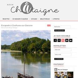 Escapade à Couthures-sur-Garonne