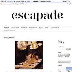escapade: Simply beautiful
