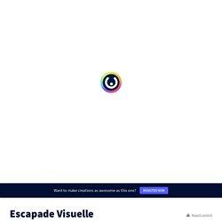 Escapade Visuelle