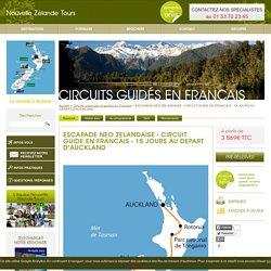 escapade neo zelandaise - circuit guide en francais - 15 jours au depart d'auckland