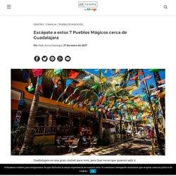Escápate a estos 7 Pueblos Mágicos cerca de Guadalajara - Room5