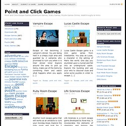 Point and Click Games — Free Online Escape Games,Adventure Games, Scary Games, Puzzle Games Online, Walkthroughs & Hints.