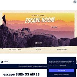 escape BUENOS AIRES by La señora Barthes on Genially