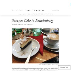 Escape: Cake in Brandenburg - Stil in Berlin