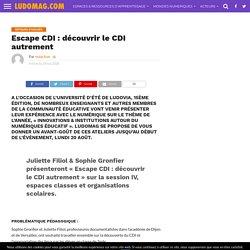 Escape CDI : découvrir le CDI autrement