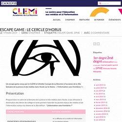 Escape game : le cercle d'Horus – CLEMI La Réunion