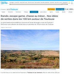 Rando, escape game, chasse au trésor... Nos idées de sorties dans les 100 km autour de Toulouse