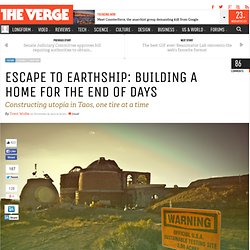 Escape to Earthship: building a home for the End of Days