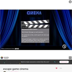 escape game cinema par Fabienne Miqueu sur Genially