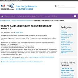 ESCAPE GAME-LES FEMMES SCIENTIFIQUES GRP Yonne sud