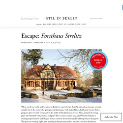Escape: Forsthaus Strelitz - Stil in Berlin