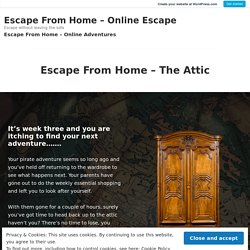 Escape From Home – The Attic – Escape From Home – Online Escape