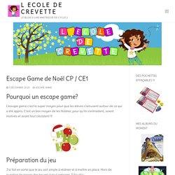 Escape Game de Noël CP / CE1 - L ecole de crevette