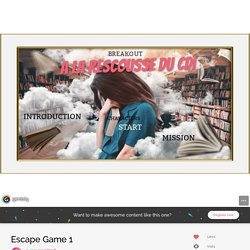 Escape Game 1 by geraldiner8 on Genial.ly