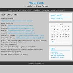[Cible : Cycles 2 & 3] Escape Games – Olivier ERUN
