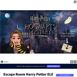 Escape Room Harry Potter ELE +b1 by laurimng on Genially
