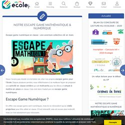Notre Escape Game mathématique & numérique
