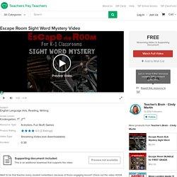 Escape Room Sight Word Mystery Video by Teacher's Brain - Cindy Martin