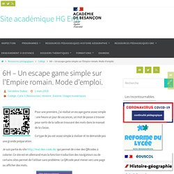 6H - Un escape game simple sur l'Empire romain. Mode d'emploi. - Site académique HG Besançon