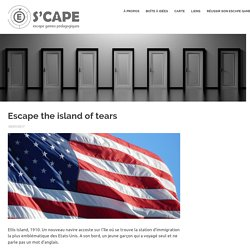 Escape the island of tears (3ème)