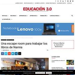 Escape room para trabajar los libros de Narnia - EDUCACIÓN 3.0