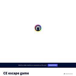 CE escape game par virginie.balbin sur Genially