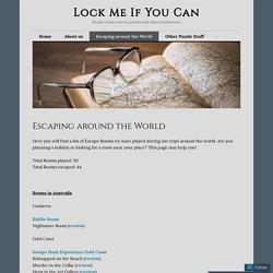 Escaping around the World – Lock Me If You Can