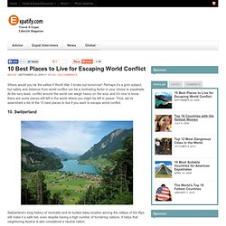10 Best Places to Live for Escaping World Conflict | Expatify - StumbleUpon