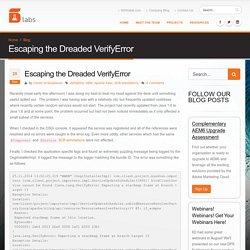 Escaping the Dreaded VerifyError