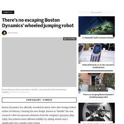 There's no escaping Boston Dynamics' wheeled jumping robot