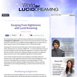 Escaping From Nightmares with Lucid Dreaming