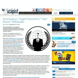 "Anonymous' Target Planned to ""Take Down"" WikiLeaks"