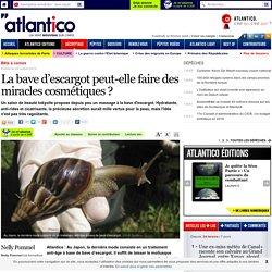 La bave d'escargot peut-elle faire des miracles cosmétiques ?