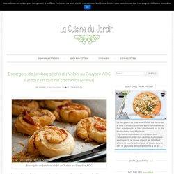 Escargots de jambon séché du Valais au Gruyère AOC {un tour en cuisine chez Ptite Binesa}