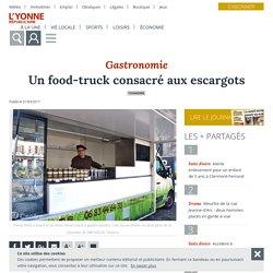 Un food-truck consacré aux escargots - Tonnerre (89700) - L'Yonne Républicaine