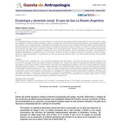 Escatología y dimensión social. El caso de San La Muerte (Argentina)