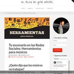Tu escenario en las Redes Sociales: Herramientas para músicos