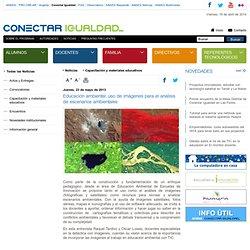 Educación ambiental: uso de imágenes para el análisis de escenarios ambientales