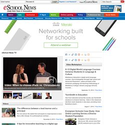 eSchool News TV | eSchoolNews.com